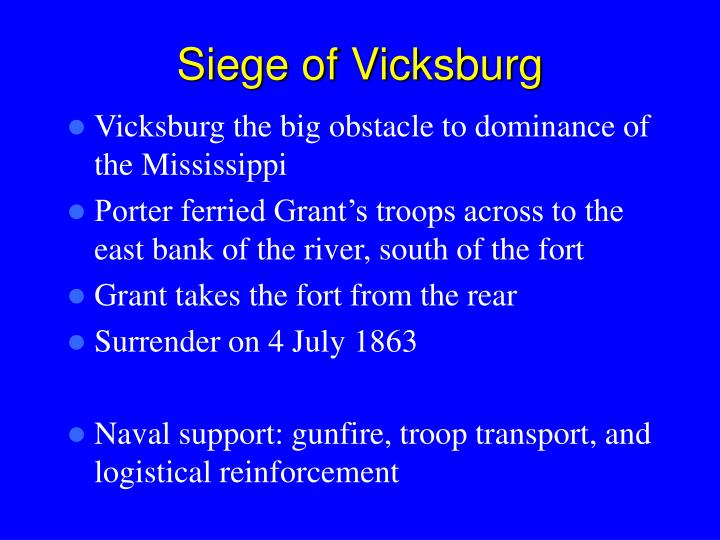Vicksburg the big obstacle to dominance of the Mississippi
