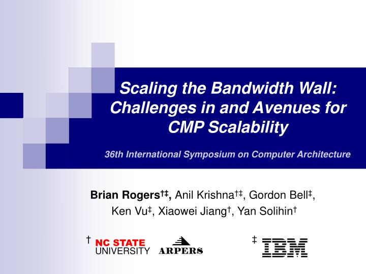 Scaling the Bandwidth Wall: