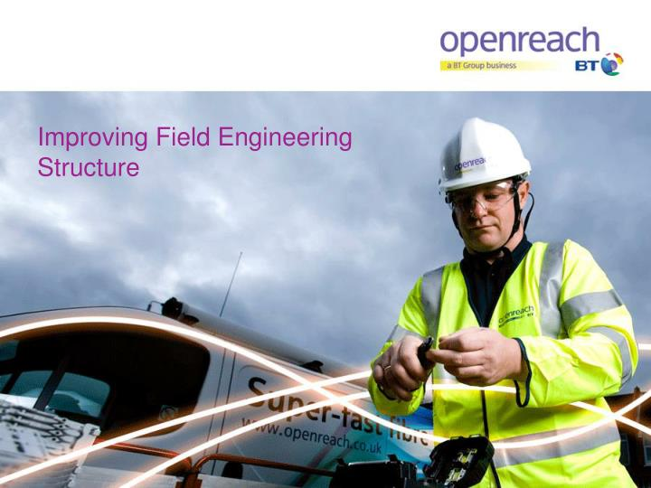 improving field engineering structure n.