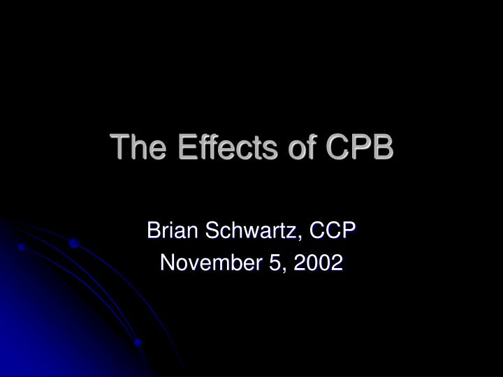 the effects of cpb n.