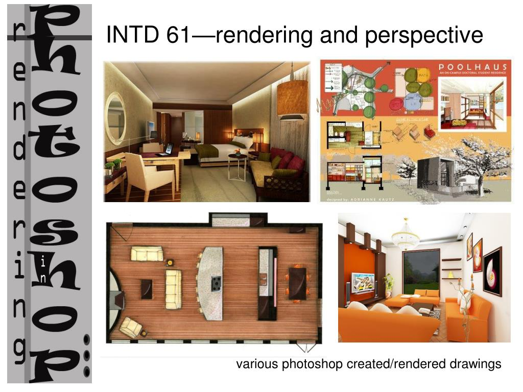 Ppt Various Photoshop Created Rendered Drawings Powerpoint Presentation Id 6682727,Small Home Interior Design Ideas