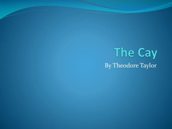 the cay download