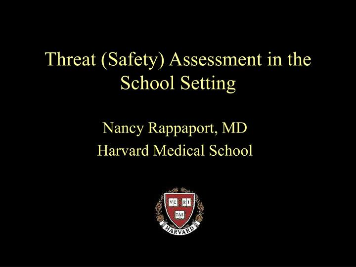 threat safety assessment in the school setting n.