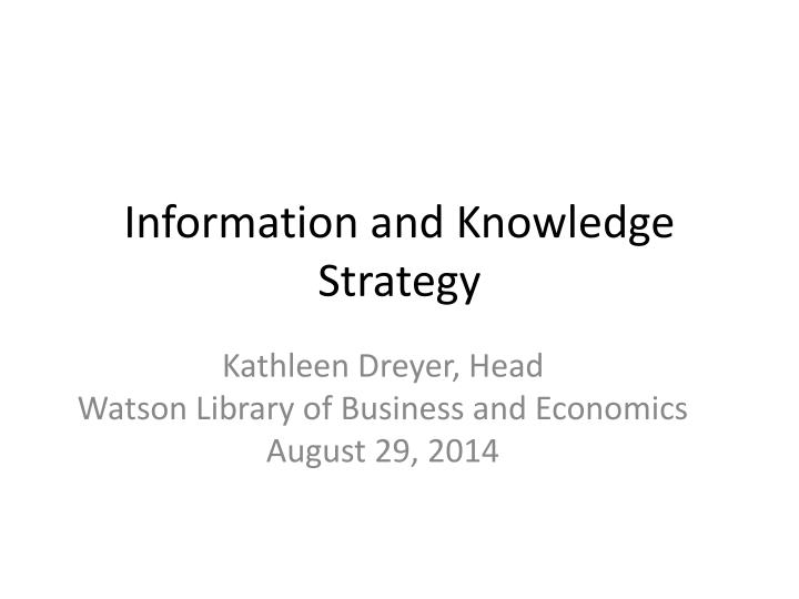 Information and knowledge strategy