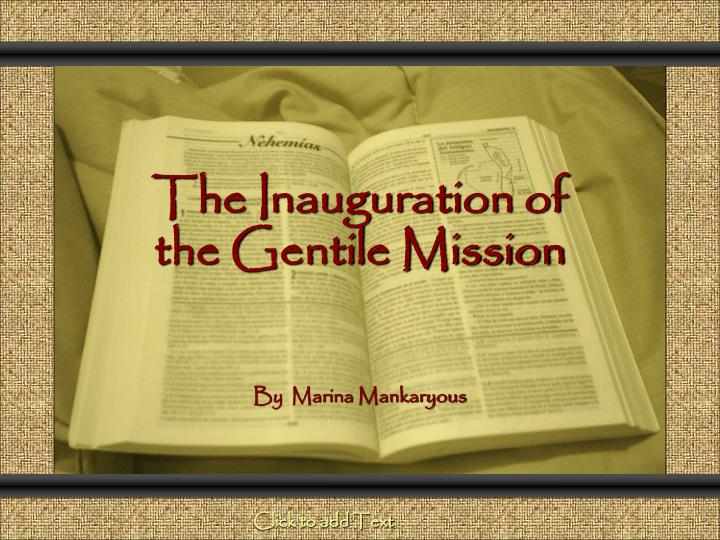 the inauguration of the gentile mission n.