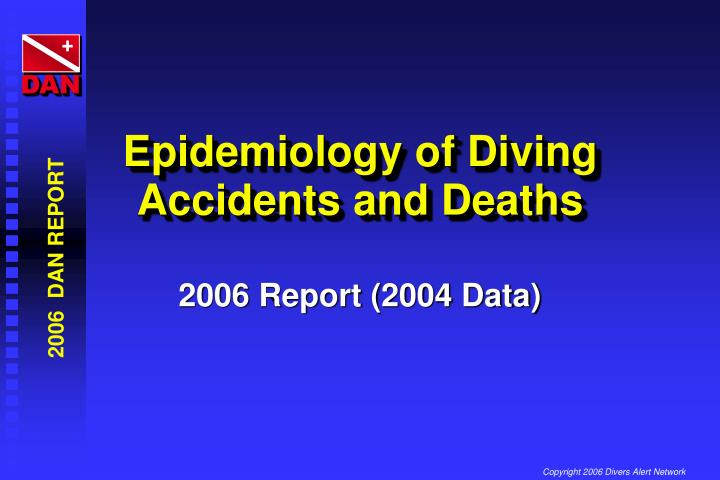 epidemiology of diving accidents and deaths n.