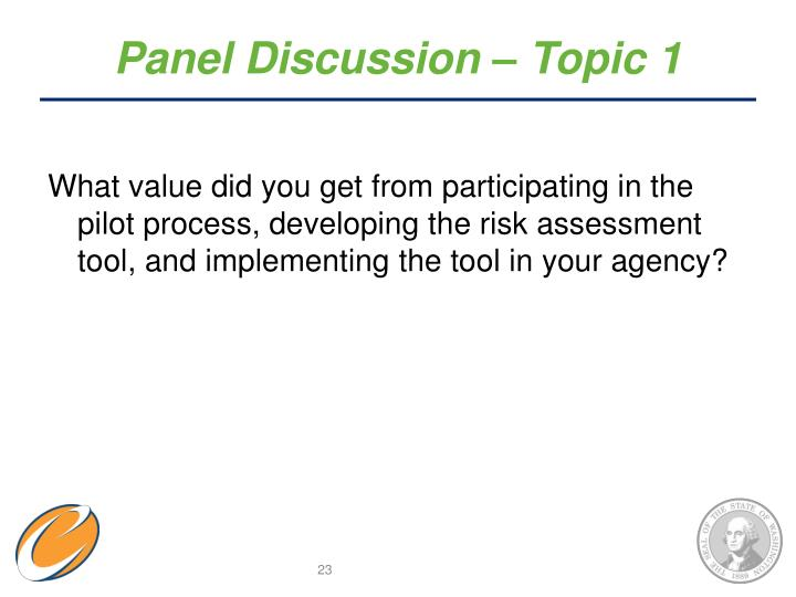 Panel Discussion – Topic 1