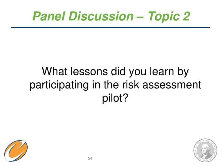 Panel Discussion – Topic 2