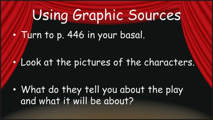 Using Graphic Sources