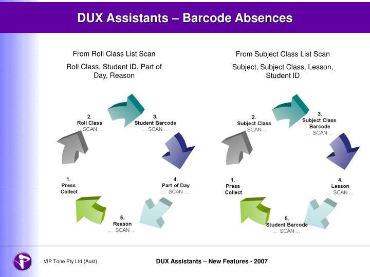 DUX Assistants – Barcode Absences