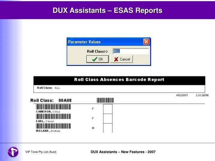 DUX Assistants – ESAS Reports