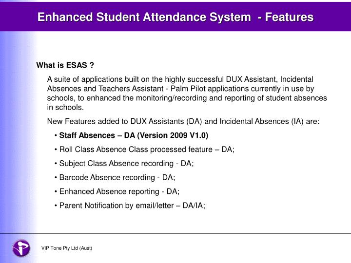Enhanced student attendance system features