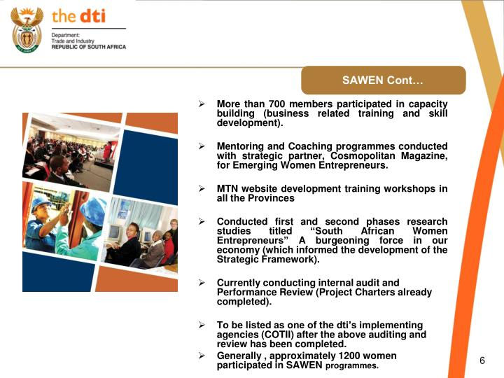 More than 700 members participated in capacity building (business related training and skill development).