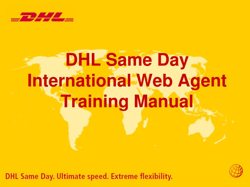 ppt dhl same day international web agent training manual