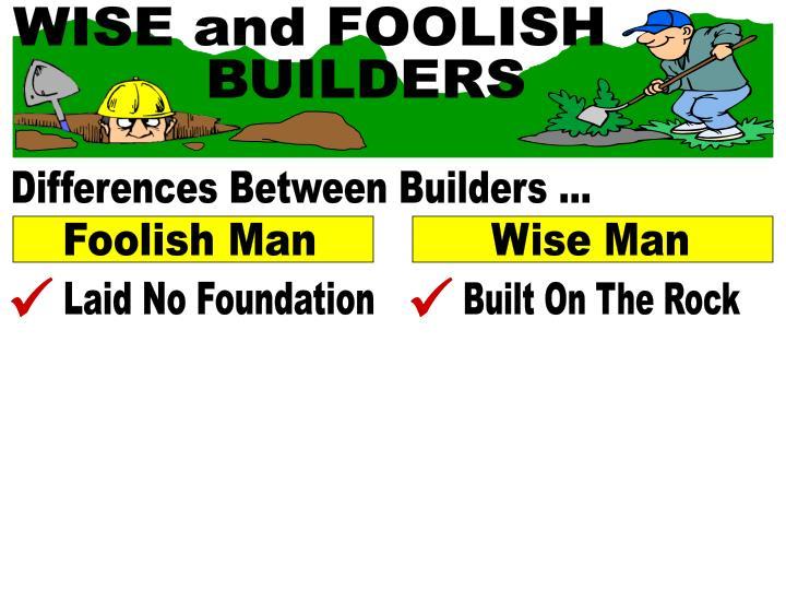 WISE and FOOLISH