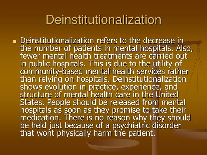Deinstitutionalization