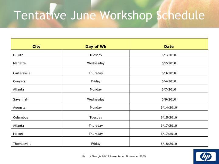 Tentative June Workshop Schedule