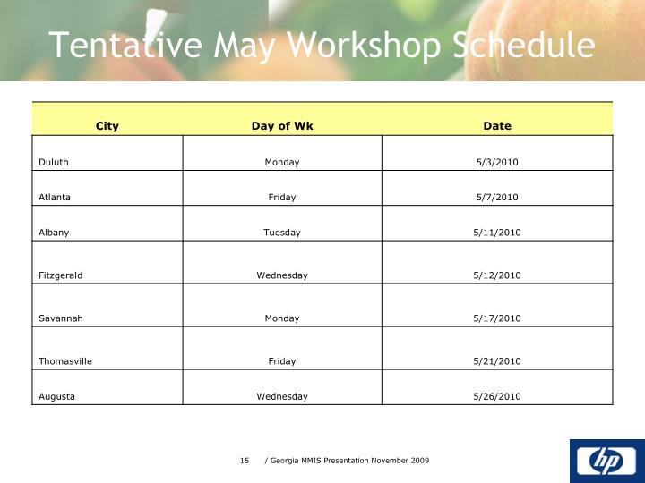 Tentative May Workshop Schedule