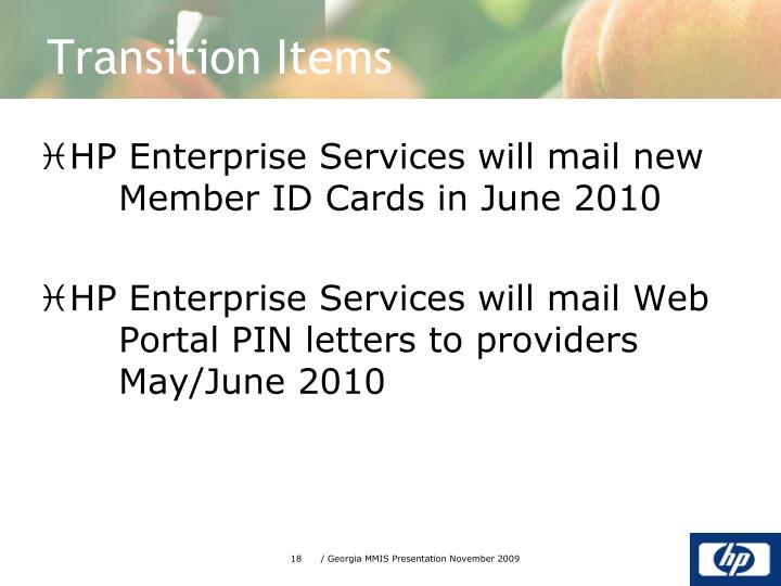 HP Enterprise Services will mail new   Member ID Cards in June 2010