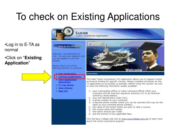 To check on Existing Applications