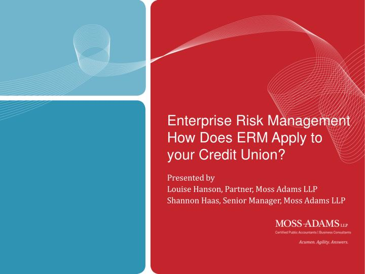 enterprise risk management how does erm apply to your credit union n.
