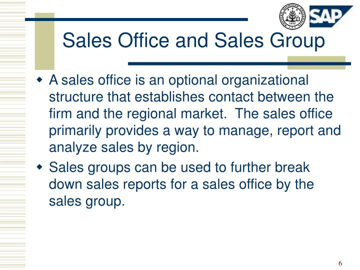 Sales Office and Sales Group