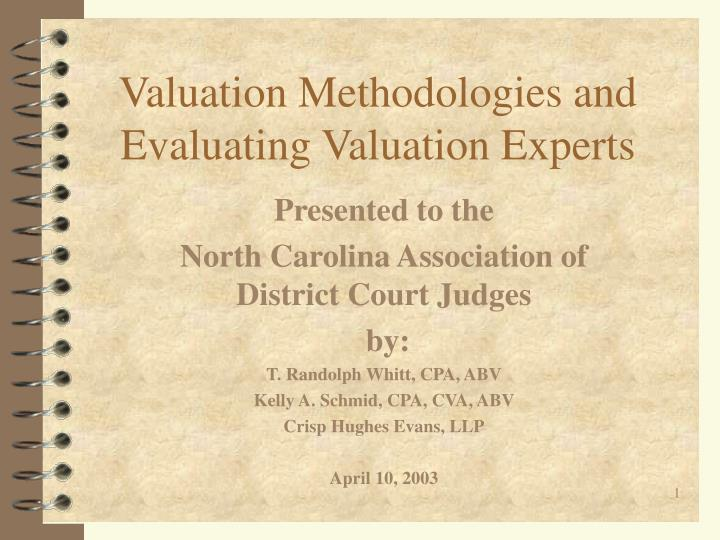 valuation methodologies and evaluating valuation experts n.