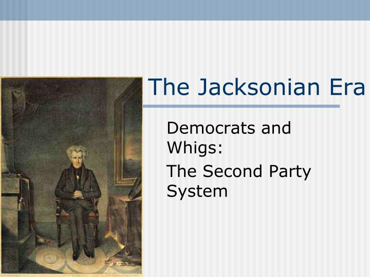 the jacksonian era n.