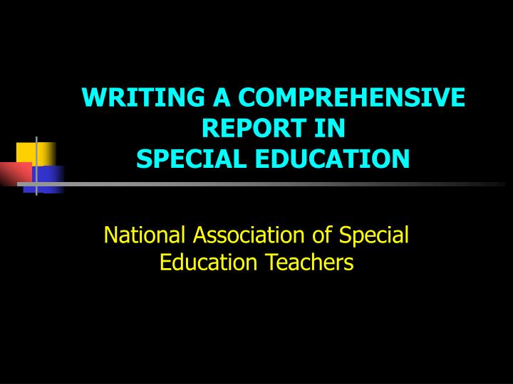 writing a comprehensive report in special education n.