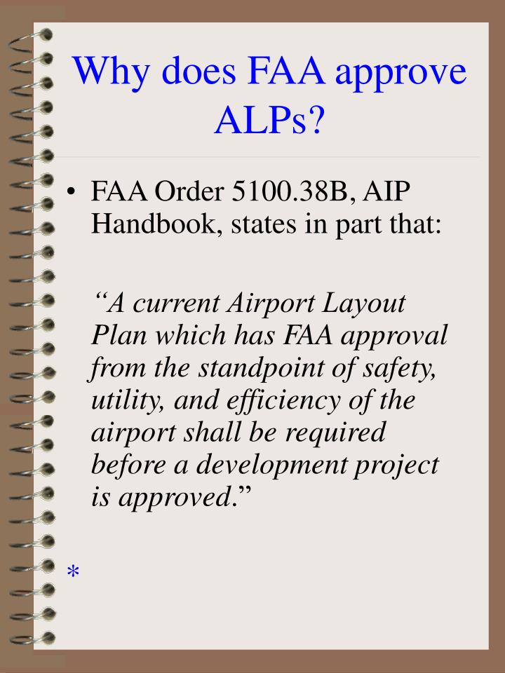 Why does FAA approve ALPs?