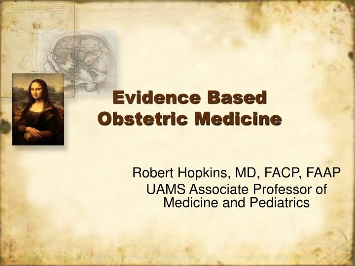evidence based obstetric medicine
