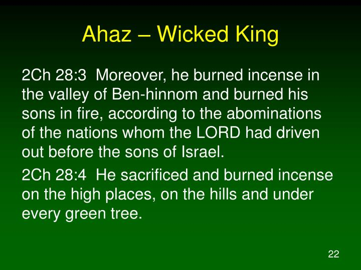 Ahaz – Wicked King