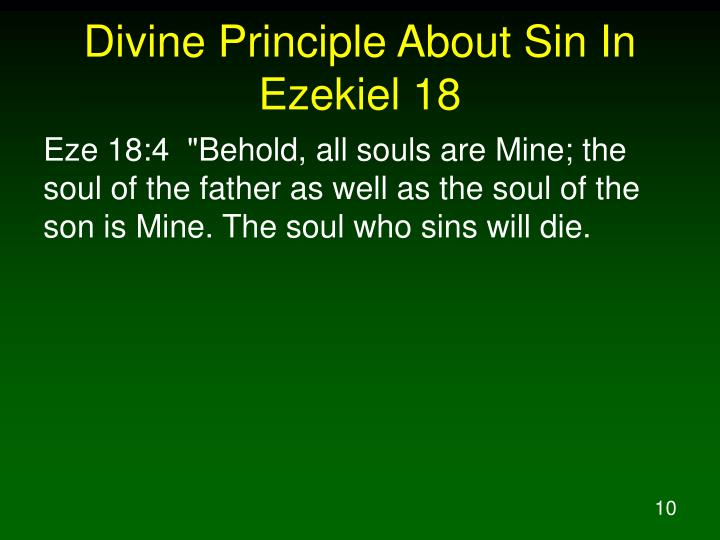 Divine Principle About Sin In Ezekiel 18