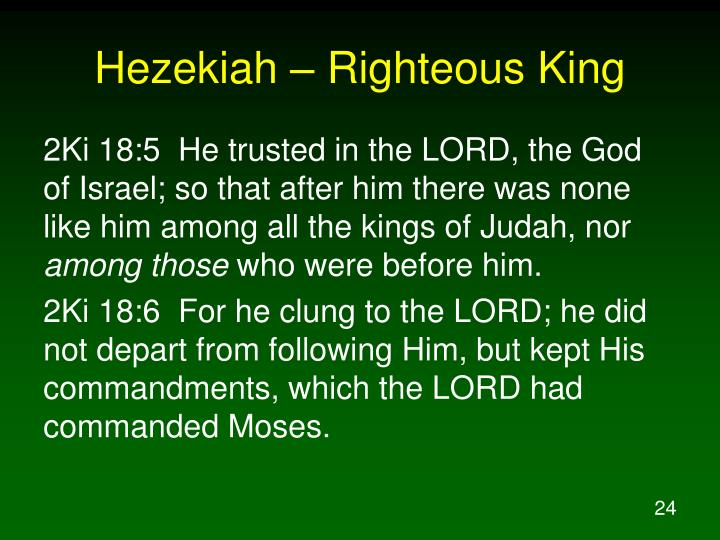 Hezekiah – Righteous King