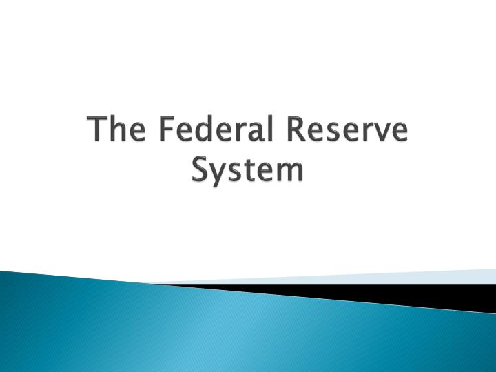 federal reserve powerpoint presentation Displaying powerpoint presentation on the federal reserve college of business available to view or download download the federal reserve college of business ppt for free.