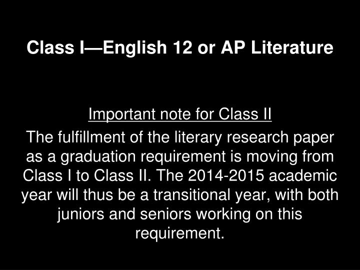 Class I—English 12 or AP Literature