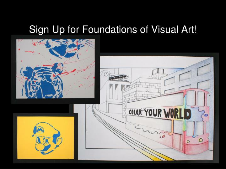Sign Up for Foundations of Visual Art!
