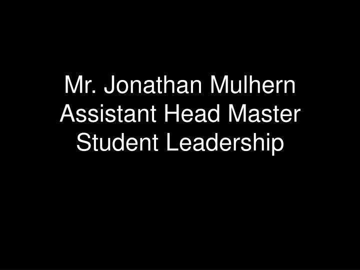 Mr. Jonathan Mulhern