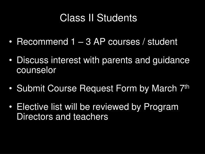 Recommend 1 – 3 AP courses / student
