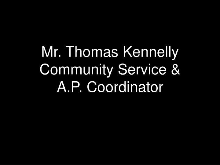 Mr. Thomas Kennelly