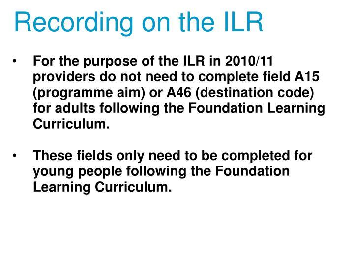 Recording on the ILR
