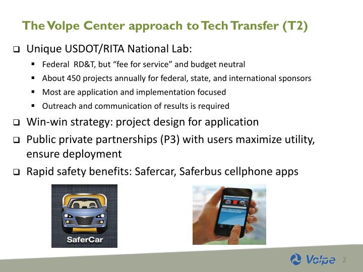 The volpe center approach to tech transfer t2