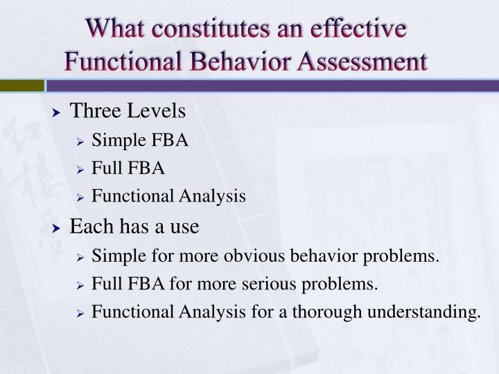 What constitutes an effective Functional Behavior Assessment