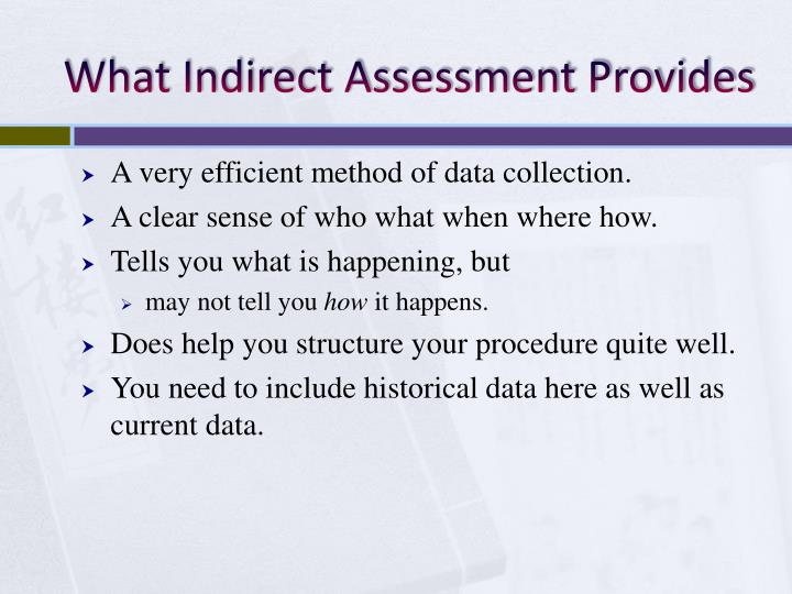 What Indirect Assessment Provides