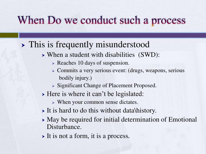 When Do we conduct such a process
