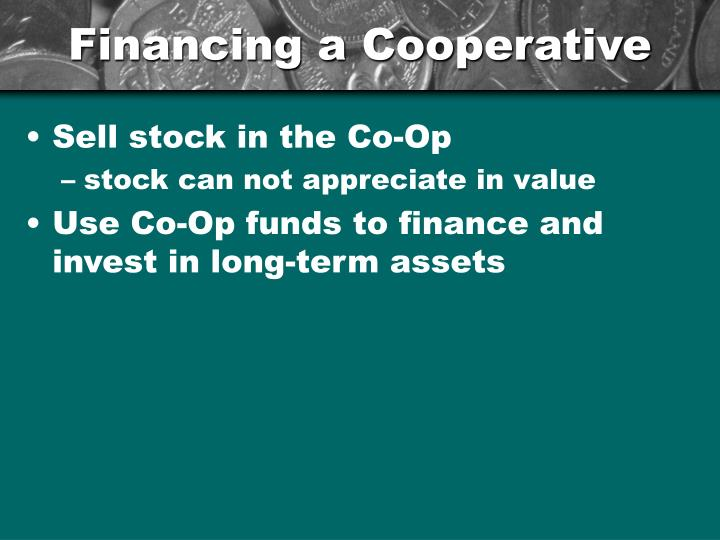 Financing a Cooperative