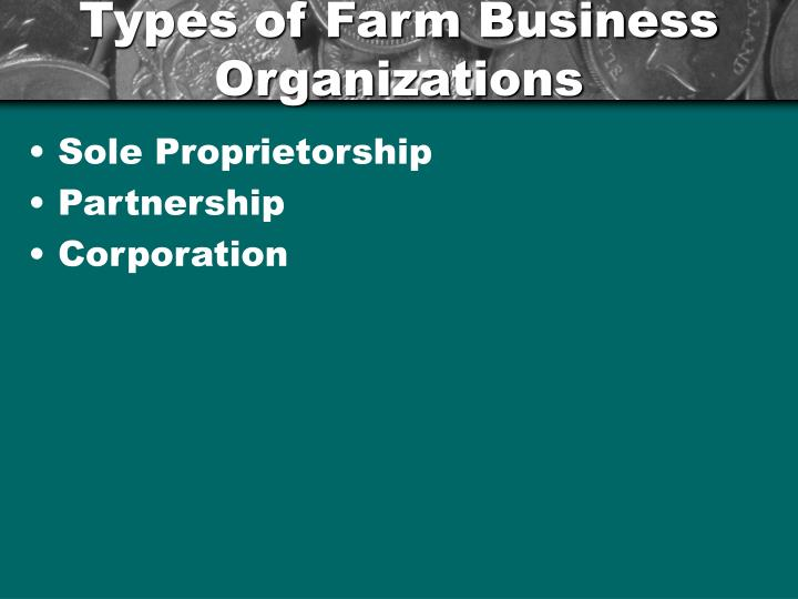 Types of Farm Business Organizations