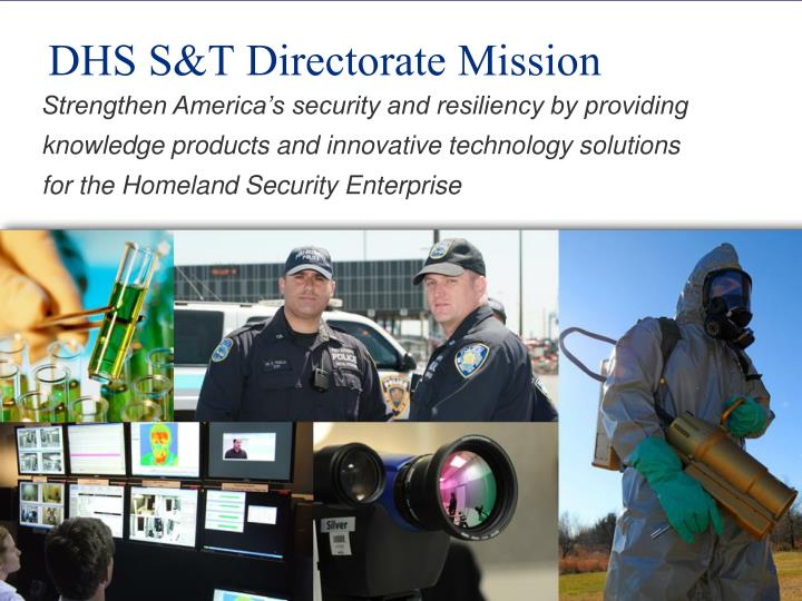DHS S&T Directorate Mission