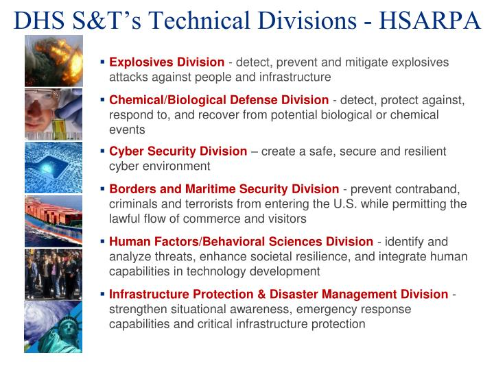 DHS S&T's Technical Divisions - HSARPA