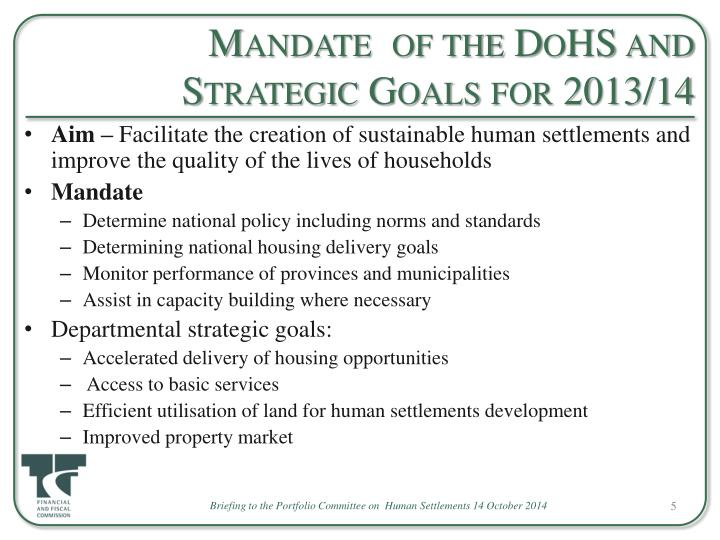 Mandate  of the DoHS and Strategic Goals for 2013/14